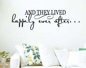 And They Lived Happily Ever After Home Wall Decal Sticker VC0110