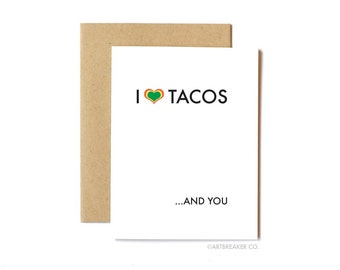 Funny Love Card, Anniversary Card, Husband, Boyfriend, Wife, I Love You - Tacos