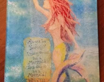 Always be a Mermaid Cutting Board