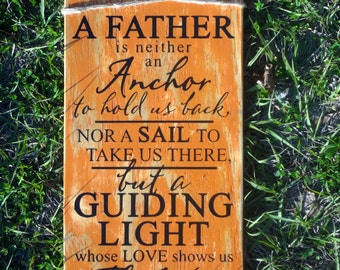 A Father Is - Fathers Day Gift - Daddy Gift - Stepfather Gift - Manly Gift - Rustic Decor - Home Decor