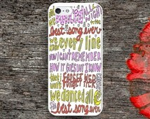 Best Song Ever Lyrics case iPhone 4s 5s 5c 6s Plus case, iPod 4 5 6 case, iPad case, Samsung Case, HTC Xperia Nexus LG Cases