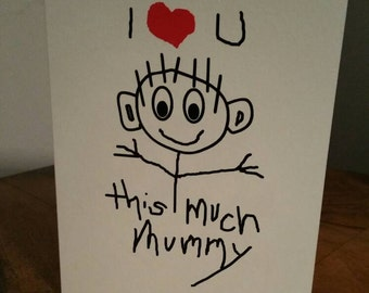 Birthday Greeting Card for all occasions - 'I Love You This Much Mummy' - Hand drawn - hand written style - blank inside