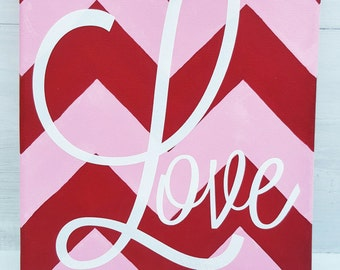 Love Art - Love Painting - Chevron Painting - Chevron Art - Valentine's Day Art - Valentine's Day Painting