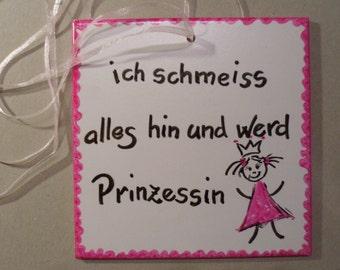 """Porcelain tile, text """"Princess..."""" hand painted"""