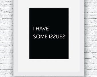 Funny Wall Art, Funny Quote Art, Work decor, Quote Digital Print, Funny Wall Decor, Black and White, Office Wall Art, Office Funny Art
