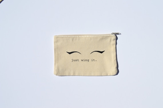 Canvas Cosmetic Bag: Just Wing It, Makeup Bag