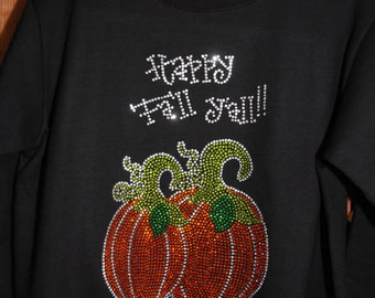 Fall rhinestone   bling shirt,  XS, S, M, L, XL, XXL, 1X, 2X, 3X, 4X, 5X Happy Fall Y'all Pumpkin large design