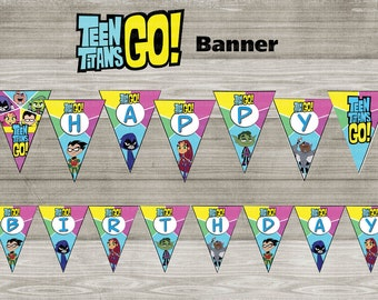 Instand DL - Teen titans GO Happy Birthday Banner Printable-  Printable (NON Personalized)