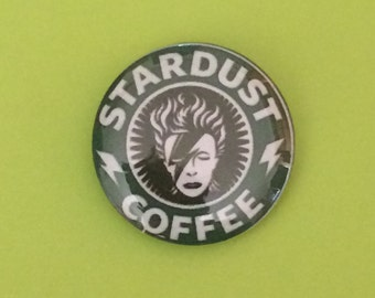 "1"" ""Stardust Coffee"" David Bowie Button"