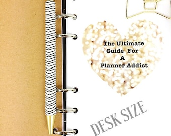 The Ultimate Guide For A Planner Addict-Desk/A5 Size