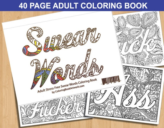 Sweary Curse Word Coloring Book 40 Page By ColoringBookArtwork