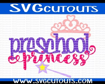 Preschool Princess School Design, Back To School, SVG, Eps, Dxf Format, Cutting Files For Cricut Cameo, Preschool Princess Cutting File