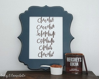8x10 chocolate in different laugages art print