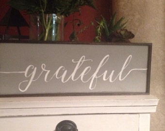 Grey handpainted grateful sign with espresso stained trim