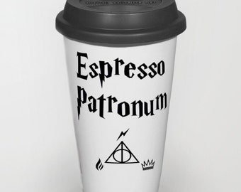 Espresso Patronum Coffee Cup - Espresso Patronum Coffee Cup - Espresso Patronum Travel Mug - Espresso Patronum Cup -  Espresso Patronum
