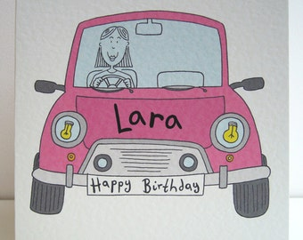 Car Card, Girl's/Woman's Birthday Card ( Personalised ). Please read item details.