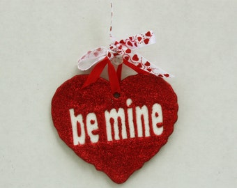 """Red Heart, """"Be Mine"""", Valentine's Day Heart Ornament, Clay Heart, Gift for Her, Gift for Him, Heart Decorations, Heart Gifts, Love Heart"""