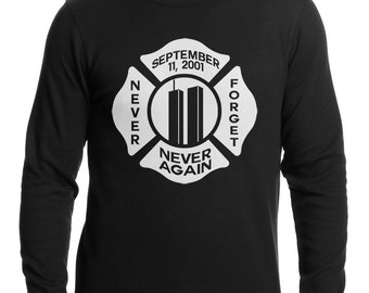 September 11, 2001 Never Forget, Never Again Thermal Shirt