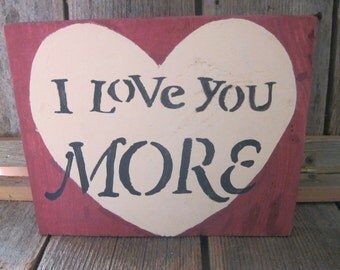 Wooden Hand-Painted Heart with I Love You More