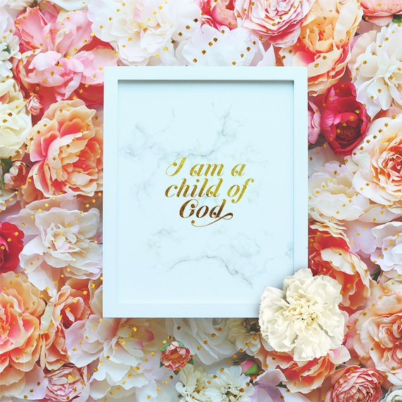 "I am a child of God, Bible Verse Print - 8x10"" Printable Scripture - Bible Typography Marble Gold Wall Art - Christian Poster - TO DOWNLOAD"