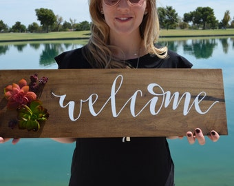 Welcome sign, hand painted sign, succulents, wood sign