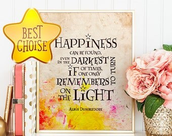 HARRY POTTER Albus Dumbledore Quotes Happiness can be found even in the darkest Gryffindor Hogwarts Nursery Art Digital Poster Print Gift