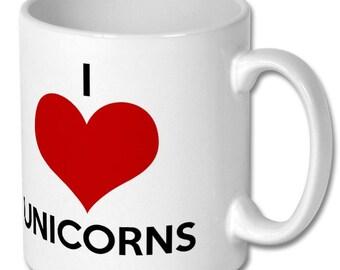 Unicorn Mug - I love Unicorns - Unicorn Gift - Gift for Unicorn Lover - I heart Unicorns - Unicorn Coffee Mug - Unicorn Tea Mug - Unicorns