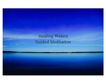 Healing Waters Guided Meditation