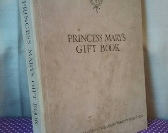 Princess Mary's gift book. Published 1913.