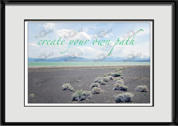 Create Your Own Path Inspirational Quote Digital Download