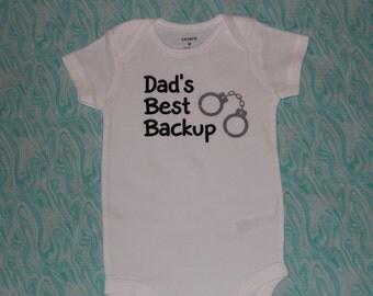 Funny onesie dads back up, police, newborn, 3 months, 6 months, 9 months, 12 months, gift