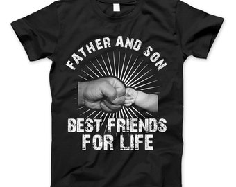 Father And Son Best Friends For Life T-Shirt - Father's Day Gift