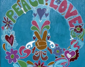"Peace and Love - 12"" x 12"" Acrylic on Stretched Canvas, Hand-Painted"