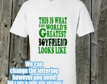 World's Greatest Boyfriend tshirt