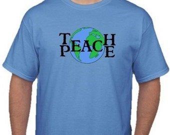 TEACH PEACE TSHIRT