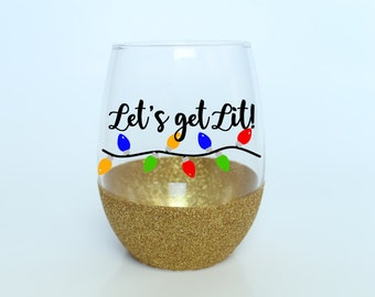 Christmas Wine Glass - Stemless Wine Glass - Let's Get Lit Christmas Party Glass