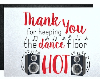 Thank you for keeping the dance floor hot, thank you card for wedding DJ MC, bride groom, wedding party gift ideas wedding thank yous