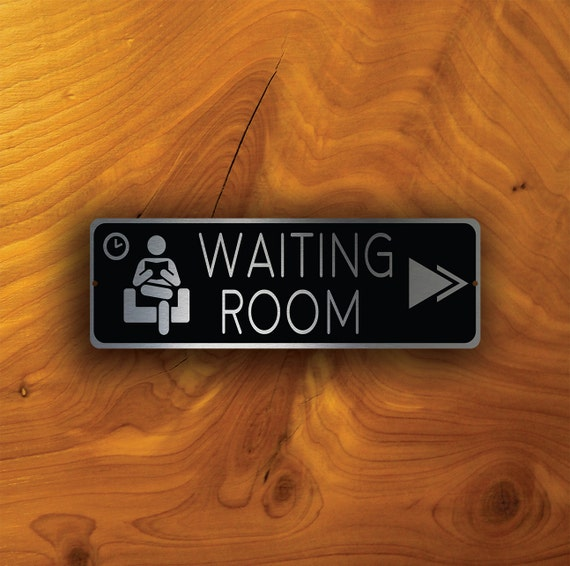 Waiting Room Pointer Sign Waiting Room Directional Signs