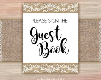 Please Sign the Guestbook Sign for Rustic Burlap Lace Bridal Shower - Shower Favor Table Sign - Please Sign the Guestbook Favors Sign 017