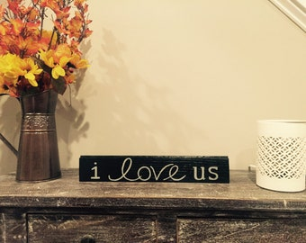 I love us hand painted wood sign, Love sign, Wedding gift, Anniversary gift, Us sign