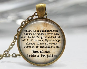 Jane Austen jewelry Jane Austen keychain There is a stubbornness about me  Quote Necklace Pride and Prejudice jewelry