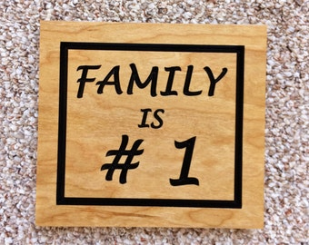 Wood Family is #1 Sign Family Sayings Family Wall Sign Housewarming Gift Home Sign Carved Wood Sign Wedding Gift Family Gifts for Her Cherry