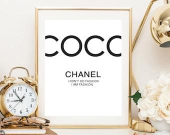 Poster, Print, Wallart: Coco Chanel, I don't do fashion, I am fashion