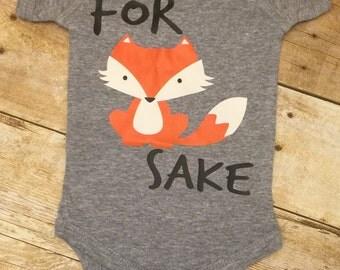 For Fox Sake Onesie, Funny Onesie, Baby Shower Gift, Fox