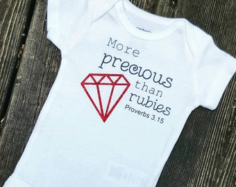 More precious than rubies Christian baby onesie feat. Proverbs 3:15