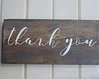Thank You, Thank You Wedding Sign FREE SHIPPING