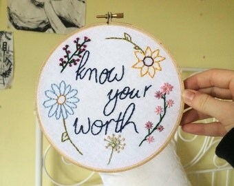 Know Your Worth quote Embroidery Hoop 15cm