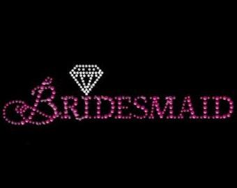Bling Bridesmaid  with Diamond, Neon Rhinestuds 6.5x3.5