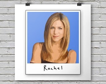 Rachel - Friends Print