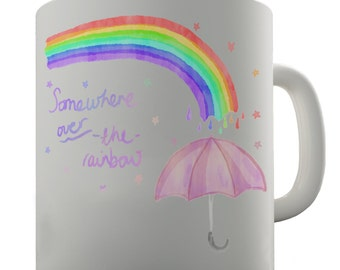 Somewhere Over The Rainbow Ceramic Tea Mug